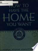 How to Have the Home You Want