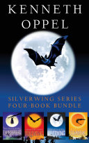 Pdf Kenneth Oppel Silverwing Series: Four-Book Bundle Telecharger