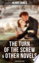 The Turn of the Screw   Other Novels   4 Books in One Edition