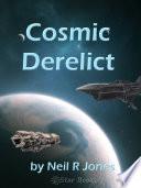 Read Online Cosmic Derelict For Free