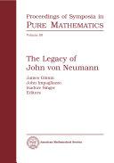 The Legacy of John Von Neumann