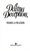 A Daring Deception
