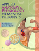 Applied Anatomy   Physiology for Manual Therapists