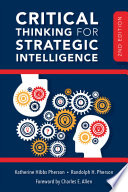 Critical Thinking for Strategic Intelligence Book