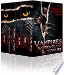 Vampires Werewolves And Zombies Tales Of Dark Fantasy Paranormal Romance Urban Fantasy Horror  Book