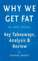 Why We Get Fat Book