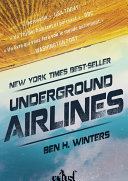 Underground airlines ebook