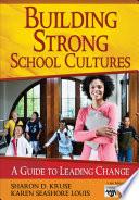 Building Strong School Cultures Book PDF