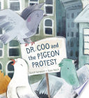 Dr  Coo and the Pigeon Protest