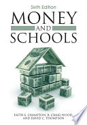 """Money and Schools"" by Faith Crampton, R. Craig Wood, David C. Thompson"