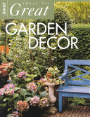 Ideas for Great Garden Decor