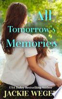 All Tomorrow   s Memories