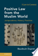 Positive Law From The Muslim World