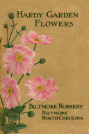 1910 Biltmore Nursery  Hardy Garden Flowers