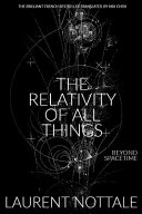 The Relativity of All Things