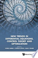 New Trends in Differential Equations  Control Theory and Optimization