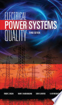 Electrical Power Systems Quality  Third Edition Book