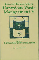 Emerging Technologies in Hazardous Waste Management V