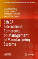 5th EAI International Conference on Management of Manufacturing Systems