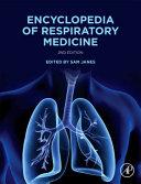 Encyclopedia of Respiratory Medicine