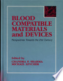 Blood Compatible Materials and Devices