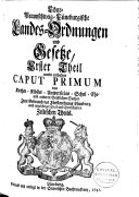 Chur-Braunschweig-Lüneburgische Landes-Ordnungen und Gesetze, auf Ihro Königl. Majestät von Gross-Britannien als Chur-Fürstens zu Braunschweig-Lüneburg Allergnädigsten Befehl zusammen getragen und an das Licht gegeben