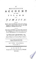 A Descriptive Account Of The Island Of Jamaica Book PDF