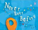 Never Ever Before