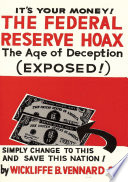 The Federal Reserve Hoax (formerly The Federal Reserve Corporation)