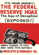 The Federal Reserve Hoax  formerly The Federal Reserve Corporation