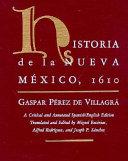 Historia de la Nueva México, 1610 : a critical and annotated Spanish/English edition