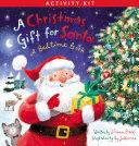 A Christmas Gift for Santa Activity Kit