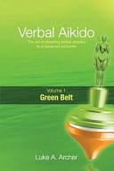 Verbal Aikido   Green Belt