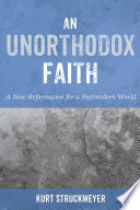 An Unorthodox Faith