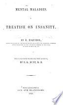 Mental Maladies; a Treatise on Insanity