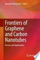 Frontiers of Graphene and Carbon Nanotubes
