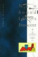 No Sound is Innocent Book