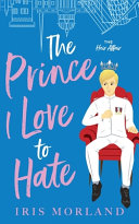 The Prince I Love to Hate
