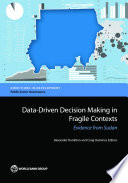 Data Driven Decision Making in Fragile Contexts