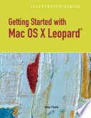 Getting Started With Macintosh Os X Leopard Illustrated