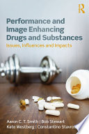 Performance and Image Enhancing Drugs and Substances Book