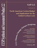 North American Carbon Budget and Implications for the Global Carbon Cycle