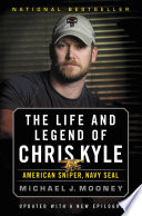 The Life and Legend of Chris Kyle  American Sniper  Navy SEAL