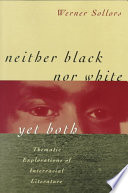 Neither Black Nor White Yet Both Book