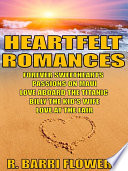 Heartfelt Romances Bundle: Forever Sweethearts\Passions on Maui\Love Aboard the Titanic\Billy the Kid's Wife\Love at the Fair