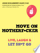 Move on Motherf*cker