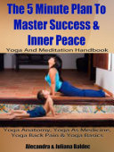 Yoga Anatomy  Yoga As Medicine  Yoga Back Pain   Yoga Basics