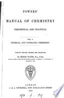A manual of elementary chemistry  theoretical and practical