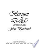 Bernini is Dead?