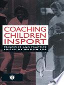 Coaching Children in Sport